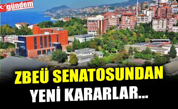 ZBEÜ SENATOSUNDAN YENİ KARARLAR...