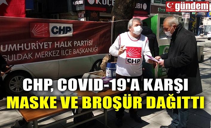 CHP COVID-19'A KARŞI MASKE VE BROŞÜR DAĞITTI