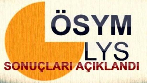 LYS SONUÇLARI AÇIKLANDI