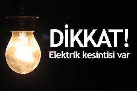 Dikkat elektrik kesintisi var
