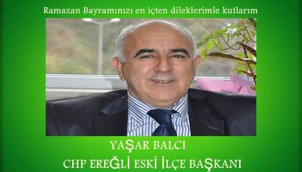 CHP Ereğli Eski İlçe Başkanı Yaşar Balcı