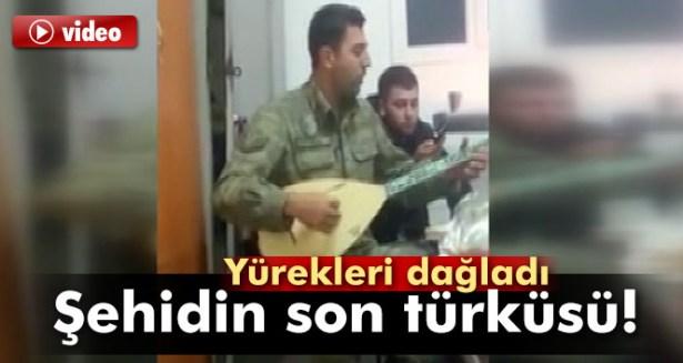 Şehit Kenan Ceylan'ın söylediği türkü yürekleri dağladı