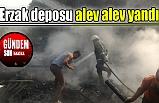 Erzak deposu alev alev yandı