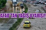 AFAD'tan yağış uyarısı!