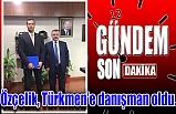 Özçelik, Türkmen'e danışman oldu…