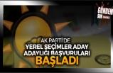 AK Partide Aday Adaylığı Başvuru Süreci Başladı.