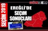 Ereğli'de 31 Mart Yerel Seçimi'ni kazanan isim belli oldu..İşte, oy oranları…