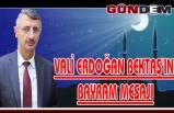 Vali Erdoğan Bektaş'ın bayram mesajı