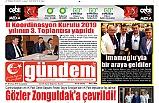 27 TEMMUZ 2019 CUMARTESİ GÜNDEM GAZETESİ