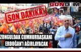 Zonguldak Cumhurbaşkanı Erdoğan'ı ağırlayacak