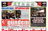 08 AĞUSTOS 2019 PERŞEMBE GÜNDEM GAZETESİ
