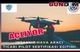 Kdz. Ereğli'de dron ehliyeti Sertifikası kursu açılacak
