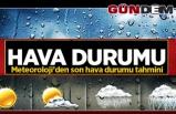 Meteoroloji'den 26 Ekim son hava durumu tahmini