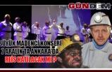 Büyük Madenci Konseri 7 Aralık'ta Ankara'da REİS katılacak mı ?