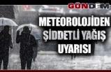 Meteorolojiden şiddetli yağış uyarısı...