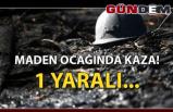 Maden Ocağında Kaza: 1 Yaralı