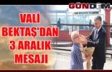 Vali Bektaş'dan 3 Aralık mesajı