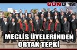 Meclis üyelerinden ortak tepki
