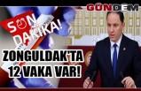 Zonguldak'ta 12 vaka var!