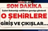 İçişleri Bakanlığı'ndan yeni genelge: Zonguldak ve...