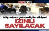 KAMU PERSONELİ 18 MAYIS GÜNÜ İDARİ İZİNLİ SAYILACAK!...
