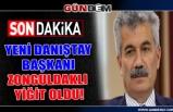 Yeni Danıştay Başkanı Zonguldaklı Yiğit  oldu!