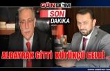 ALBAYRAK GİTTİ KÜTÜKÇÜ GELDİ ...