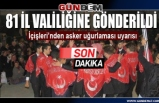 Bakanlıktan 81 il valiliğine 'asker uğurlama' uyarısı