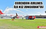 CORENDON AIRLINES  ZONGULDAK'A İLK KEZ İNİŞ YAPTI