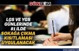 """İçişleri Bakanlığı 81 İl Valiliğine """"LGS ve YKS Tedbirleri"""" konulu genelge gönderdi"""