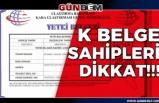 K BELGE SAHİPLERİ DİKKAT!