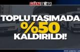 Toplu taşımada yüzde 50 sınırlandırması kaldırıldı!...