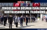 Zonguldak'ın düşman işgalinden kurtuluşunun 99. yıldönümü