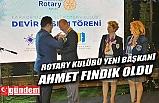 AYKUT ATEŞ GİTTİ, AHMET FINDIK GELDİ