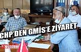 CHP İL BAŞKANLIĞINDAN GMİS'E 'DESTEK' ZİYARETİ