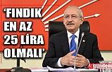 KILIÇDAROĞLU'NUN FINDIK TEPKİSİ...