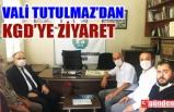VALİ TUTULMAZ'DAN KGD'YE BASIN BAYRAMI ZİYARETİ