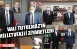VALİ TUTULMAZ'DAN ZONGULDAK MİLLETVEKİLLERİNE ZİYARET