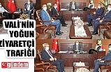 VALİ TUTULMAZ'A ZİYARETLER