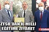 ZTSO'DAN İL MİLLİ EĞİTİM MÜDÜRÜ DEMİR'E ZİYARET