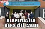 ALAPLI'DA İLK DERS ZİLİ ÇALDI