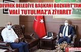 DEVREK BELEDİYE BAŞKANI BOZKURT'TAN VALİ TUTULMAZ'A ZİYARET