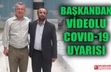 KANTARCI'DAN VİDEOLU COVİD-19 UYARISI