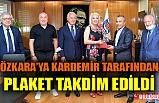 KARDEMİR'DE REYHAN ÖZKARA'YA PLAKET TAKDİM EDİLDİ