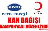TÜRK KIZILAY'I VE EREN ENERJİ'DEN KAN BAĞIŞI KAMPANYASI