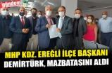 RAHMAN DEMİRTÜRK MAZBATASINI ALDI
