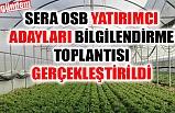 SERA OSB, YATIRIMCI BİLGİLENDİRME TOPLANTISI YAPILDI