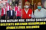 TÜRK KIZILAY'INDAN DESTEK ZİYARETLERİ...