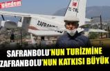 ZAFRANBOLU, SAFRANBOLU TURİZMİNE ÖNEMLİ KATKIDA BULUNNUYOR