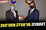ZGC'DEN ZTSO'YA ZİYARET
